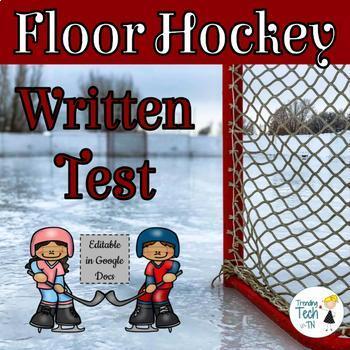 Floor Hockey Written Test and Answer Key - Editable in Google Docs!
