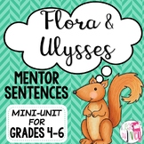 Flora & Ulysses Mentor Sentences & Interactive Activities