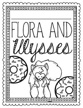 Flora and Ulysses Novel Study Unit