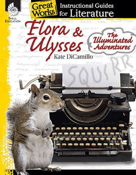 Flora & Ulysses:Illuminated Adventures: Instructional Guide to Literature (Book)