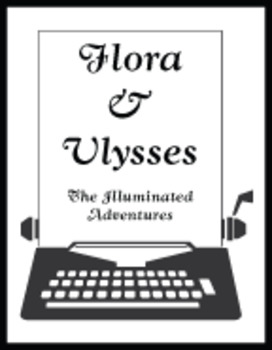 Flora & Ulysses: The Illuminated Adventures  Reading Center