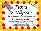 Flora & Ulysses by Kate DiCamillo:  A Complete Novel Study!