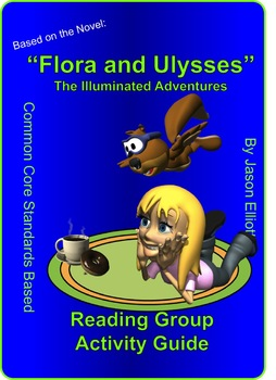 Flora and Ulysses By Kate DiCamillo Reading Group Activity guide