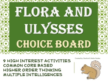 Flora and Ulysses Choice Board Novel Study Activities Book Project Tic Tac Toe