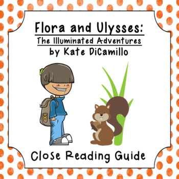 Flora and Ulysses: Close Reading this Text
