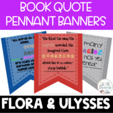Flora and Ulysses Novel Study Quote Banners
