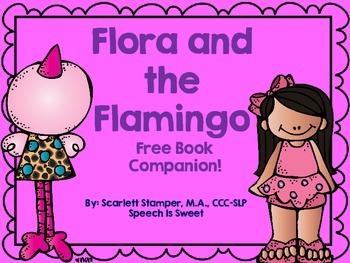 Flora and the Flamingo: A FREE Book Companion