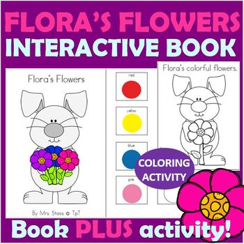 Flora's Flowers Interactive Book plus Coloring Activity!