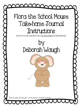 Take-Home Journal-Flora the School Mouse