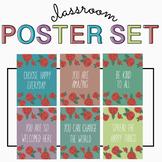 Floral CLASSROOM POSTER Set! Positive Classroom Messages!
