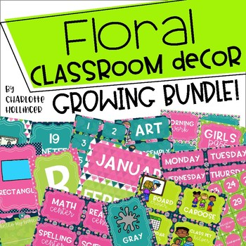 Floral Classroom Decor *GROWING BUNDLE*