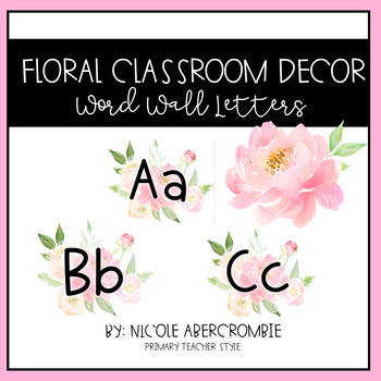 Floral Classroom Decor- Word Wall Letters