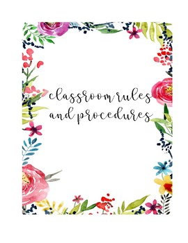 Floral Classroom Rules and Procedures