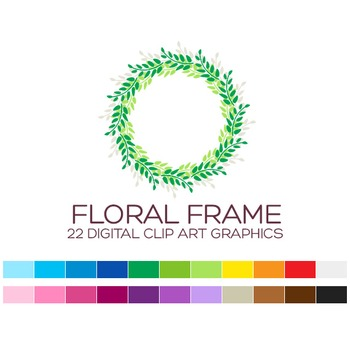 Floral Frame Clipart - 22 digital laurels frames / 4x4 inches - A00127