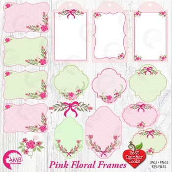 Floral Frames and Tags Clipart, Pink Flowers {Best Teacher Tools} AMB-386