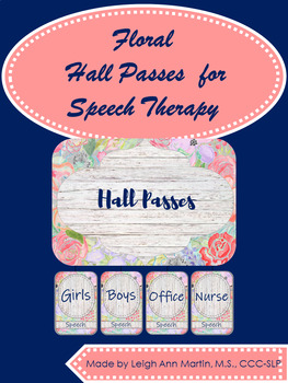 Floral Hall Passes for SLPs