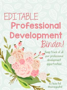 Floral Professional Development Binder Set!  EDITABLE!