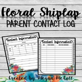 Floral Shiplap Editable Parent Contact Log