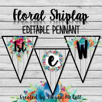 Floral Shiplap Editable Pennant
