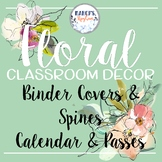 Flower Theme Decorations: Binder Covers, Spines & 2019-2020 Calendar printable
