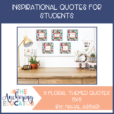 Floral Themed Inspirational Quotes