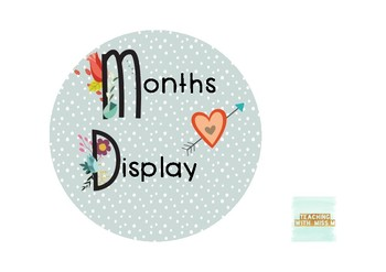Floral Themed Month Display