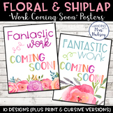 Floral and Shiplap Work Coming Soon Posters