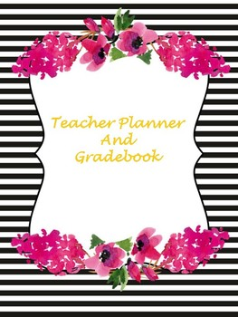 Floral and Striped Teacher Planner and Gradebook