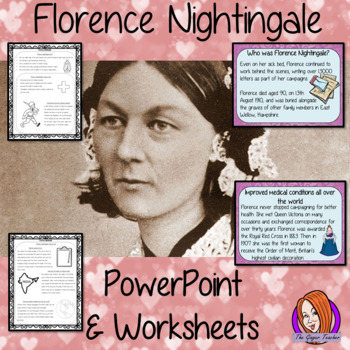 Florence Nightingale  -  PowerPoint and Worksheets