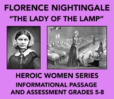 Heroic Women: Florence Nightingale (Informational Passage and Assessment)