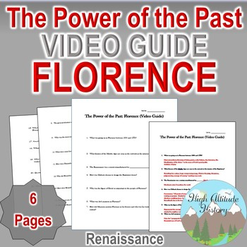 Power of the Past Florence Video Guide: Original Video Guide Questions