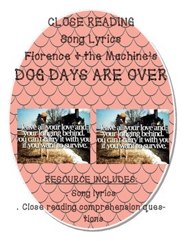 """Florence and the Machine's """"Dog Days are Over""""  Close Reading Comprehension"""