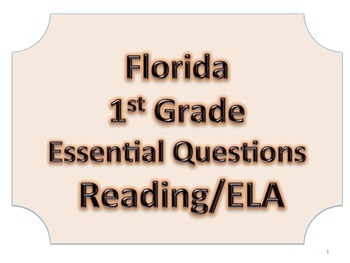 Florida 1st First Grade ELA ESSENTIAL QUESTIONS No Border