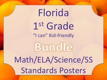 Florida 1st First Grade Math ELA Science AND SS  Standards Posters Bundle