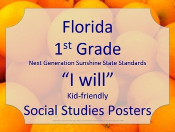 Florida 1st First Grade SS Social Studies NGSSS I WILL Standards Posters