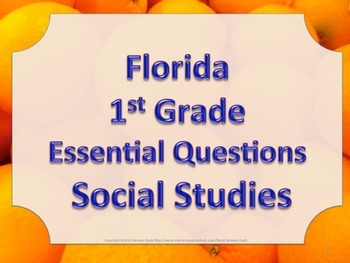 Florida 1st First Grade SS Social Studies ESSENTIAL QUESTIONS Oranges