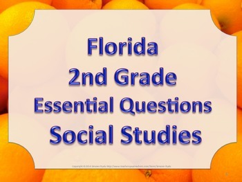 Florida 2nd Second Grade SS Social Studies ESSENTIAL QUESTIONS Oranges