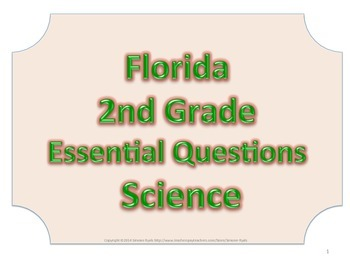 Florida 2nd Second Grade Science ESSENTIAL QUESTIONS No Border