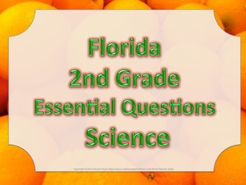 Florida 2nd Second Grade Science ESSENTIAL QUESTIONS Oranges