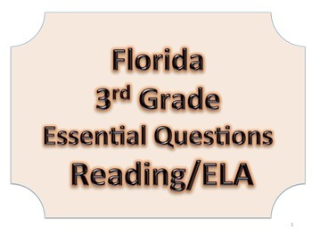 Florida 3rd Third Grade ELA ESSENTIAL QUESTIONS No Border