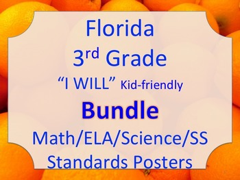 Florida 3rd Third Grade Math ELA Science AND SS  I WILL Standards Posters Bundle