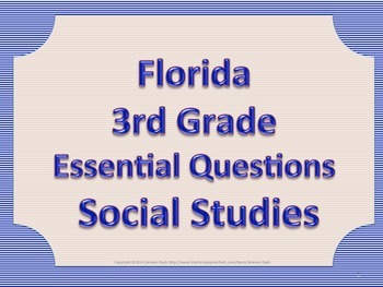 Florida 3rd Third Grade SS Social Studies ESSENTIAL QUESTI
