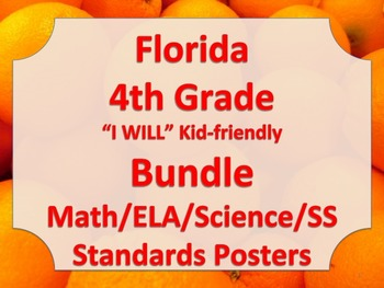 Florida 4th Fourth Grade Math ELA Science AND SS  Standards I WILL Bundle