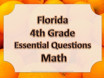 Florida 4th Fourth Grade Math ESSENTIAL QUESTIONS Oranges