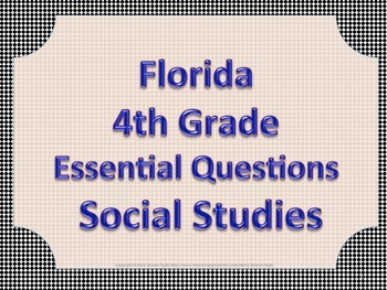 Florida 4th Fourth Grade SS Social Studies ESSENTIAL QUESTIONS Black Border