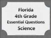 Florida 4th Fourth Grade Science ESSENTIAL QUESTIONS Black