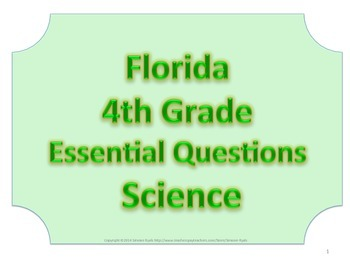 Florida 4th Fourth Grade Science ESSENTIAL QUESTIONS No Border
