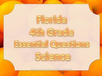 Florida 4th Fourth Grade Science ESSENTIAL QUESTIONS Oranges