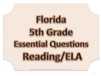 Florida 5th Fifth Grade ELA ESSENTIAL QUESTIONS No Border