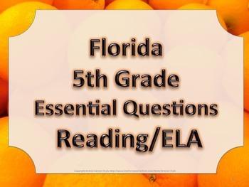 Florida 5th Fifth Grade ELA ESSENTIAL QUESTIONS Oranges